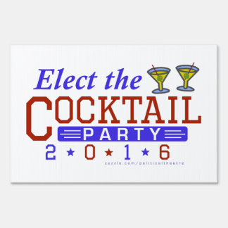 Funny 2016 Election Parody Cocktail Party Humor Lawn Sign
