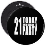 Funny 21st Birthdays : 21 Today and Ready to Party Pins