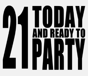 Funny 21st Birthdays 21 Today And Ready To Party T Shirt