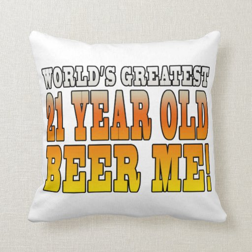 Funny 21st Birthdays : Worlds Greatest 21 Year Old Pillow