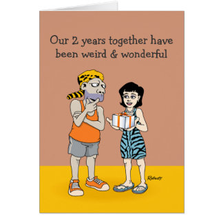 Funny 2nd Anniversary Card: Weird and Wonderful Card