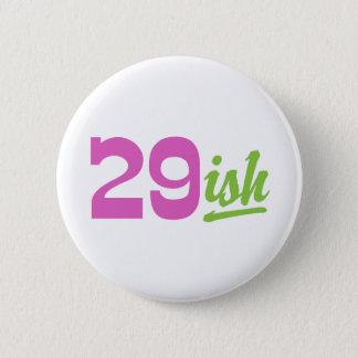Funny 30th Birthday Button