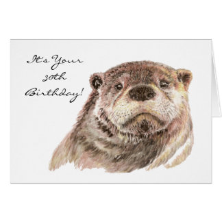 Funny 30th Birthday Cute Otter Nature Wildlife Greeting Cards