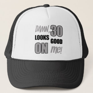 Funny 30th Birthday Gag Gift Trucker Hat