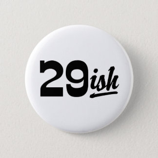 Funny 30th Birthday Pinback Button