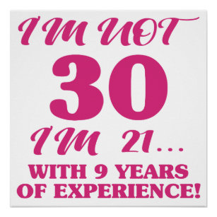 thirty years birthday funny posters zazzle