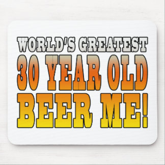 Funny 30th Birthdays : Worlds Greatest 30 Year Old Mouse Pad
