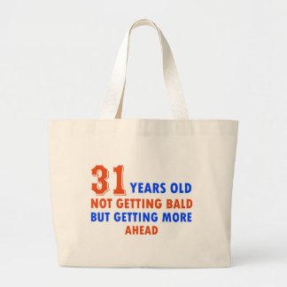 funny 31 years old birthday design tote bag