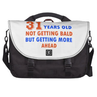 funny 31 years old birthday design commuter bag