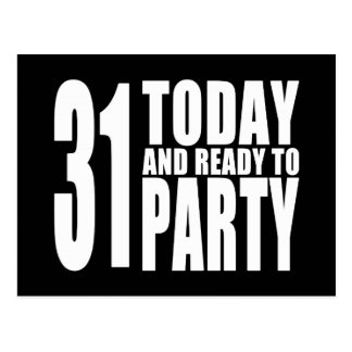 Funny 31st Birthdays : 31 Today and Ready to Party Postcard