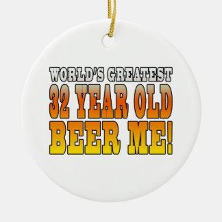Funny 32nd Birthdays : Worlds Greatest 32 Year Old Double-Sided Ceramic Round Christmas Ornament