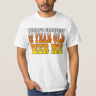 Funny 32nd Birthdays : Worlds Greatest 32 Year Old T-Shirt