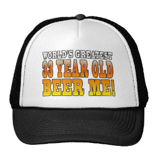 Funny 33rd Birthdays : Worlds Greatest 33 Year Old Trucker Hat