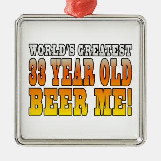 Funny 33rd Birthdays : Worlds Greatest 33 Year Old Square Metal Christmas Ornament