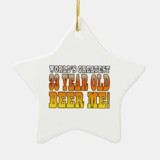 Funny 33rd Birthdays : Worlds Greatest 33 Year Old Double-Sided Star Ceramic Christmas Ornament
