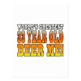 Funny 33rd Birthdays : Worlds Greatest 33 Year Old Postcard
