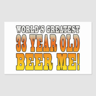 Funny 33rd Birthdays : Worlds Greatest 33 Year Old Rectangular Sticker