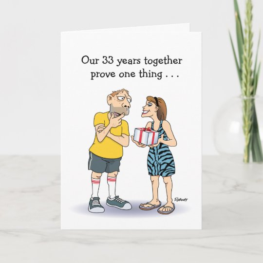 33rd Wedding Anniversary Gift: Funny 33rd Wedding Anniversary Card
