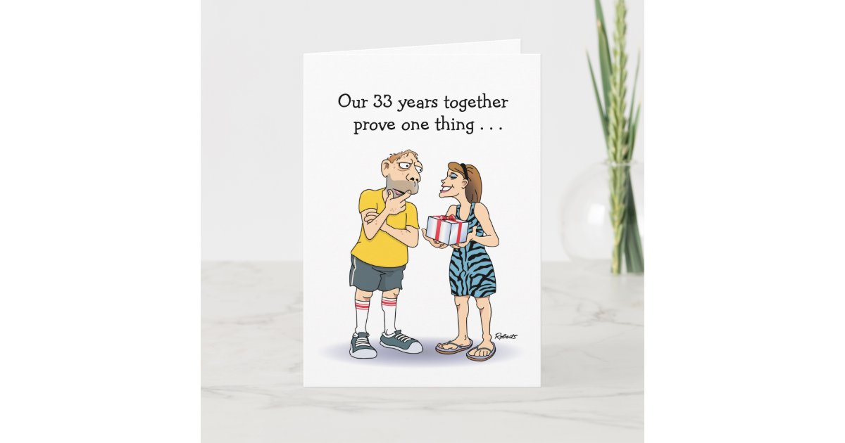 Funny 33rd Wedding Anniversary Card Zazzle