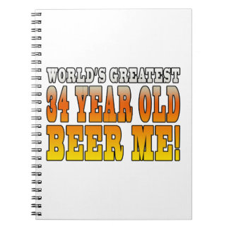 Funny 34th Birthdays : Worlds Greatest 34 Year Old Spiral Notebooks