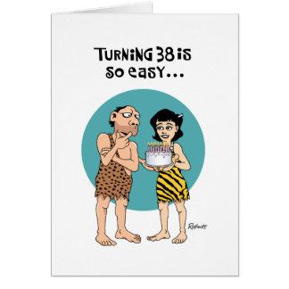 Funny 38th Birthday Greeting Card