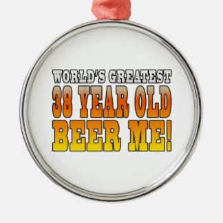 Funny 38th Birthdays : Worlds Greatest 38 Year Old Round Metal Christmas Ornament