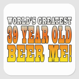 Funny 39th Birthdays : Worlds Greatest 39 Year Old Square Sticker