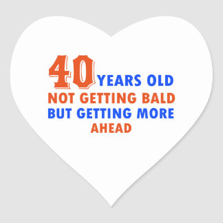 funny 40 years old design heart sticker