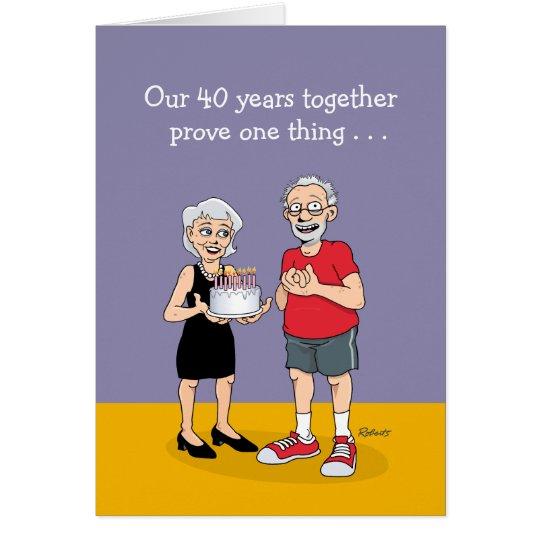 Funny 40th anniversary card zazzle funny 40th anniversary card m4hsunfo Gallery