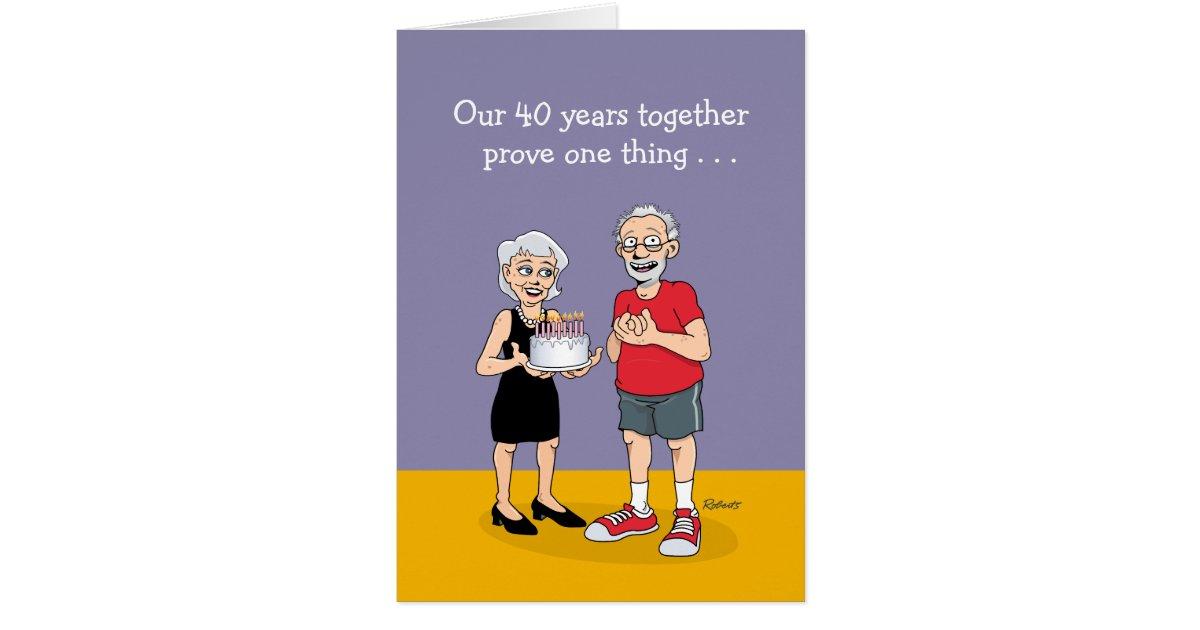 41st Wedding Anniversary Gift: Funny 40th Anniversary Card