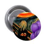 Funny 40th Birthday 2 Inch Round Button