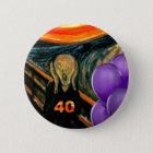 Funny 40th Birthday Button