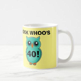 Funny 40th birthday coffee mugs, Owl Coffee Mug