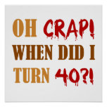 Funny 40th Birthday Gag Gift Poster