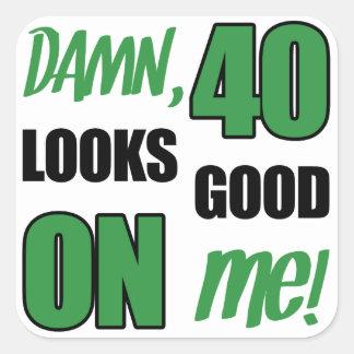 Funny 40th Birthday Gag Gift Square Sticker