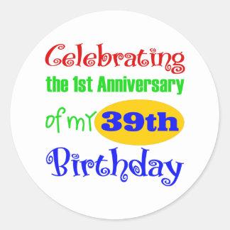 Funny 40th Birthday Gift Classic Round Sticker