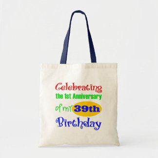 Funny 40th Birthday Gift Tote Bag
