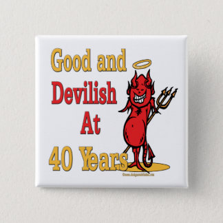 Funny 40th Birthday Gifts Pinback Button