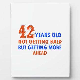 funny 42 years birthday design display plaque