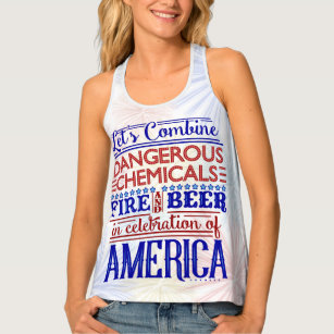 c4836635e61fb Funny 4th of July Humorous Beer Fireworks Saying Tank Top
