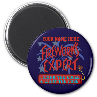 Funny 4th of July Independence Fireworks Expert 2 Inch Round Magnet