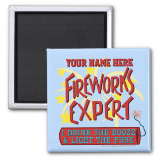 Funny 4th of July Independence Fireworks Expert 2 Inch Square Magnet