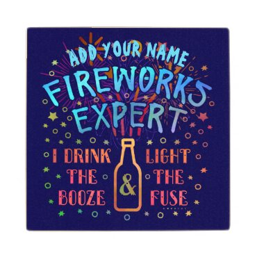 USA Themed Funny 4th of July Independence Fireworks Expert V2 Wooden Coaster