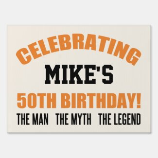 Funny 50th Birthday For Men Sign