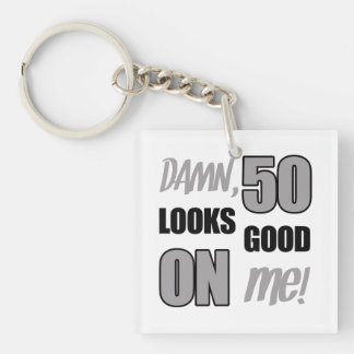Funny 50th Birthday Gag Gift Keychain