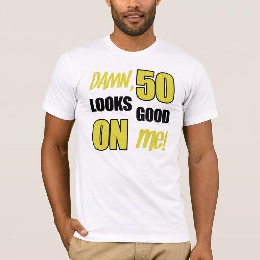 Funny 50th Birthday Gag Gift T-Shirt