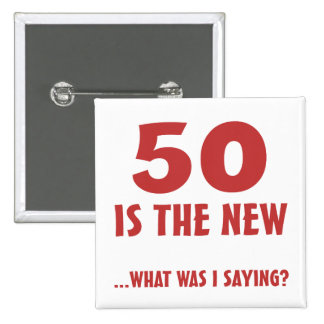 Funny 50th Birthday Gag Gifts 2 Inch Square Button