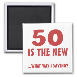 Funny 50th Birthday Gag Gifts 2 Inch Square Magnet