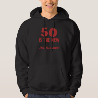 Funny 50th Birthday Gag Gifts Hoodie