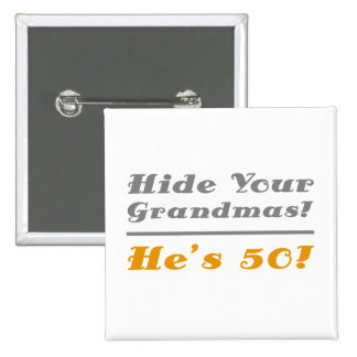 Funny 50th Birthday Gifts For Him Button